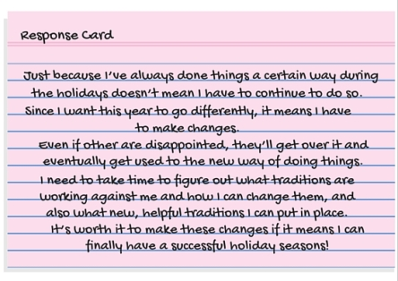 Response Card - I have to do things the way I've always done them or someone will be disappointed.