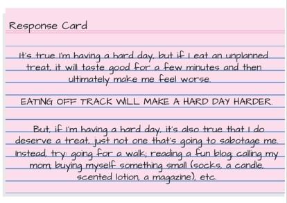 Response Card - I'm having a hard day so I deserve a treat.