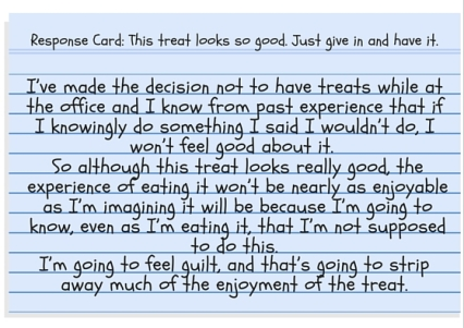 Response Card - This treat looks so good. Just give in and have it!